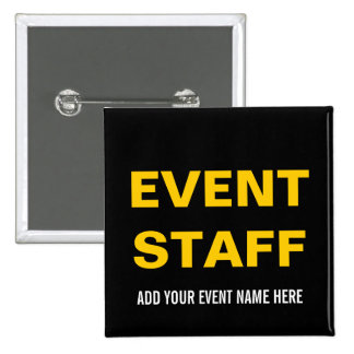 EVENT STAFF BUTTON PIN | BLACK YELLOW