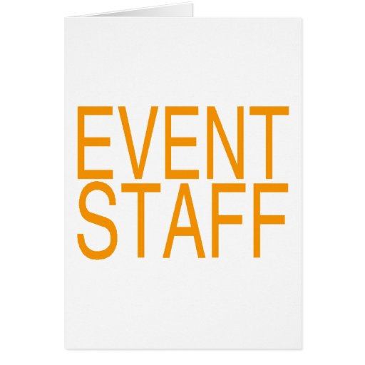 Event Staff Greeting Card