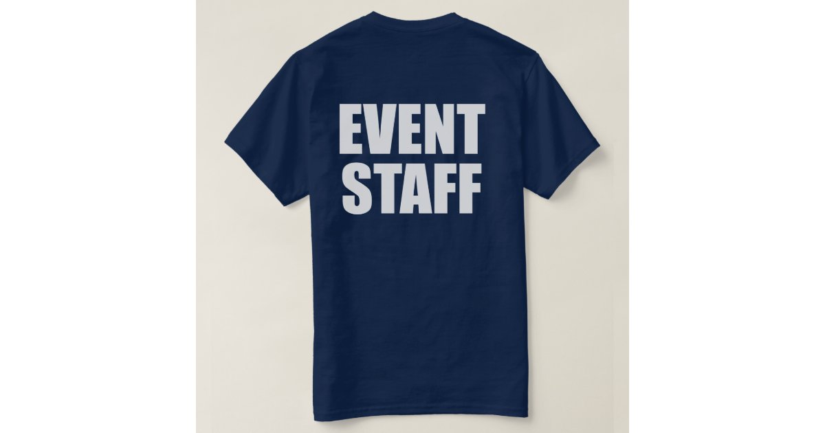 Event staff t shirt zazzle for Event staff shirt ideas
