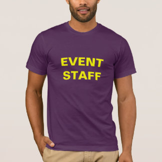 EVENT  STAFF Tee--official looking T-Shirt