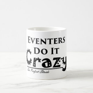 Eventers Do It Crazy Mug