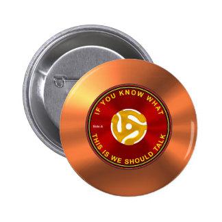 evento para romper el hielo de 45 RPM Pin Redondo De 2 Pulgadas