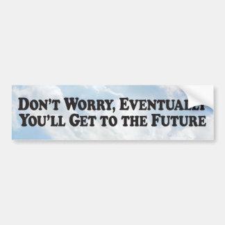 Eventually Future - Bumper Sticker