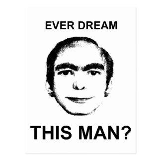 Ever Dream This Man? Postcard