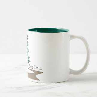 Ever On Mug