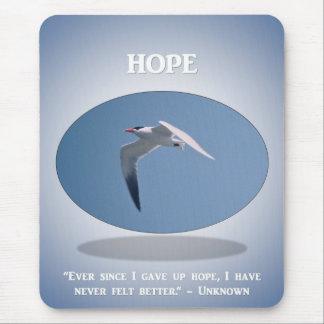ever-since-i-gave-up-hope-i-have-never-felt-better mouse pad