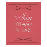 ever thine, ever mine, ever ours, print, coral poster