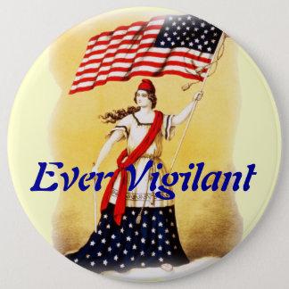 """""""Ever Vigilant"""" Vintage Patriotic Pinback Button"""