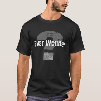 """Ever Wonder"" Black Tee"
