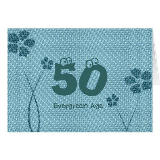 Evergreen 50th Birthday Greeting Card