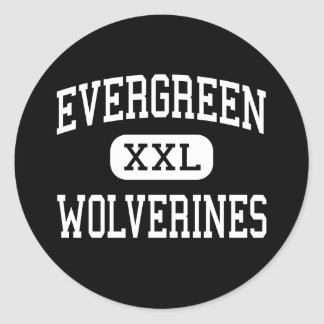 Evergreen - Wolverines - High - Seattle Washington Classic Round Sticker