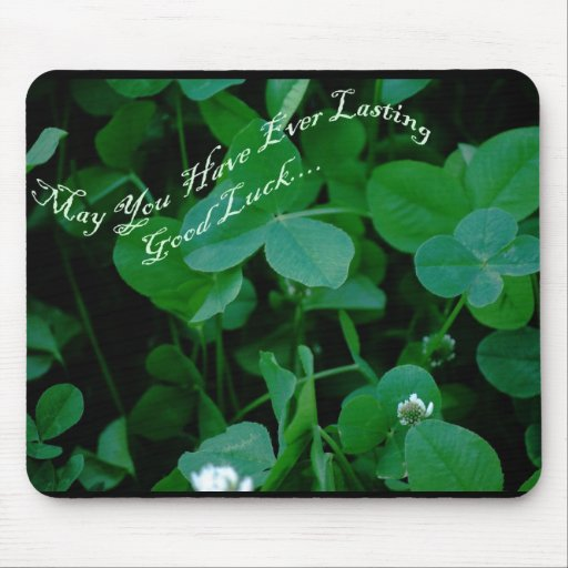 Everlasting Good Luck - Four Leaf Clover Products Mousepad