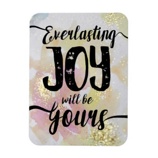 Everlasting Joy will be Yours Magnet