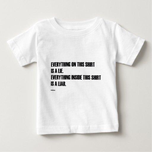 Everthing en esta camisa es una mentira…