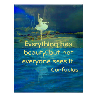 Everthing has Beauty Motivational Poster