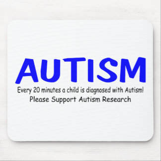 Every 20 Minutes A Child Is Born With Autism Mouse Pad