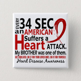Every 34 Seconds Brother Heart Disease / Attack Pinback Button