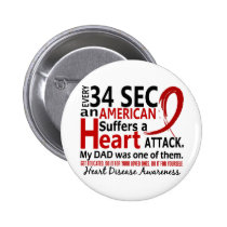 Every 34 Seconds Dad Heart Disease / Attack Pinback Button