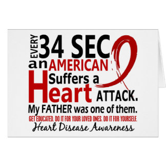 Every 34 Seconds Father Heart Disease / Attack Greeting Card