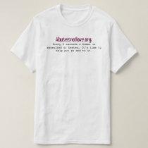 Every 9 Seconds -Awareness Custom Value T-Shirt