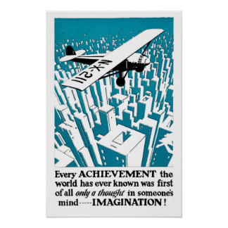 Every achievement begins with... IMAGINATION! Print