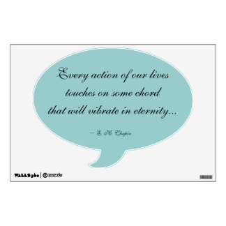 Every Action of Our Lives Quote Wall Decal