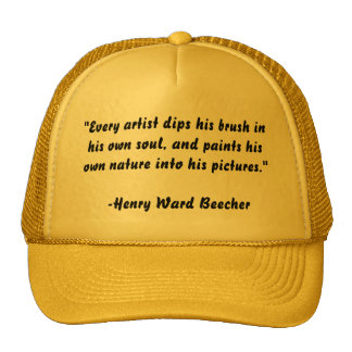 """""""Every artist dips his brush in his own soul, a... Mesh Hat"""
