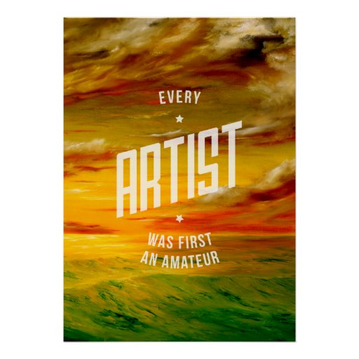 Every Artist Inspirational Poster