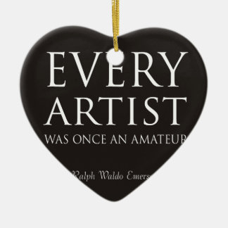 Every Artist Was Once An Amateur Ceramic Ornament