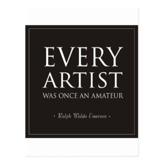 Every Artist Was Once An Amateur Postcard