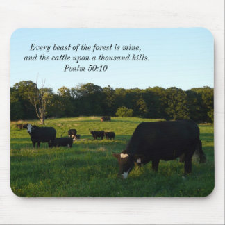 Every beast of the forest is mine...Bible Quote Mouse Pad