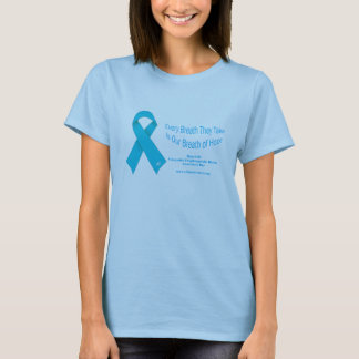 Every Breath They Take - CDH Awareness Day T-Shirt