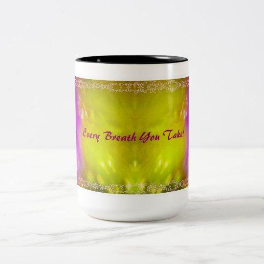 Every Breath You Take! Two-Tone Coffee Mug