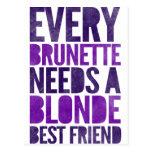 Every Brunette Needs A Blonde Postcard