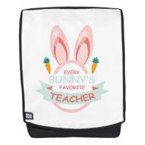 Every Bunny's Favorite Teacher Easter Backpack