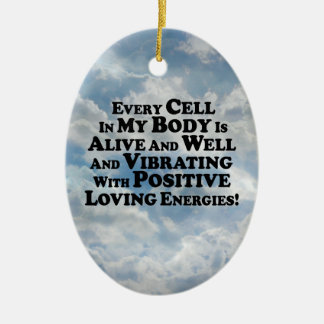 Every Cell In My Body- Multi-Products Ceramic Ornament