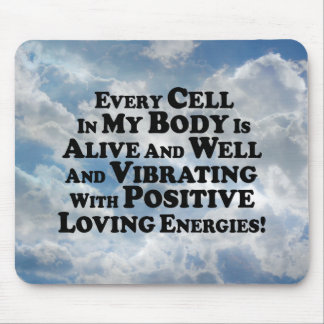 Every Cell In My Body- Multi-Products Mouse Pad