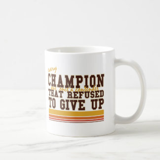 Every Champion and Contenders Sports Coffee Mug