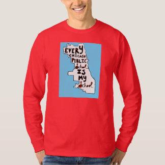 Every Chicago Public School Is My School Shirt