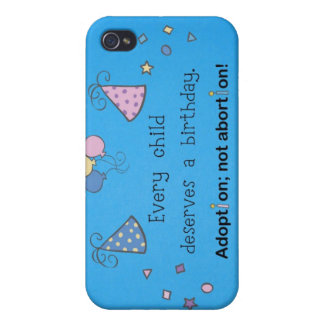Every child deserves a birthday. Adoption, iPhone 4 Cover