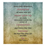 Every Child Deserves A Champion Poster