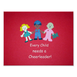 Every Child needs a Cheerleader! Poster