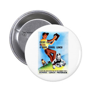 Every Child Needs A Good School Lunch Button
