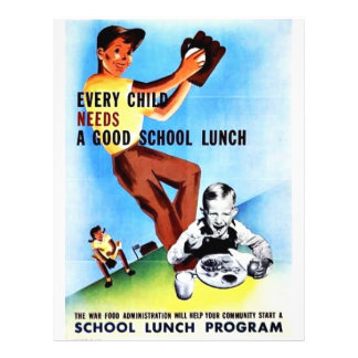 Every Child Needs A Good School Lunch Flyer