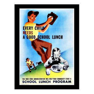 Every Child Needs A Good School Lunch Postcard