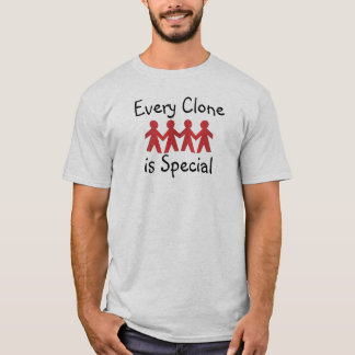 Every Clone is Special T-Shirt