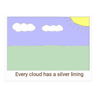 Every cloud has a silver lining postcard