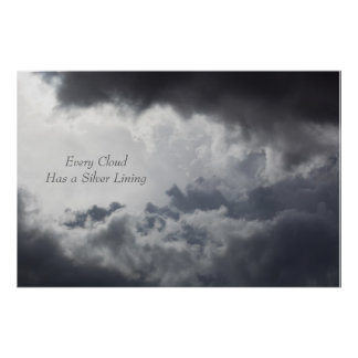 Every Cloud Has a Silver Lining Poster