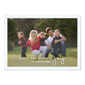 Every day Choose Joy Holiday Photo Card