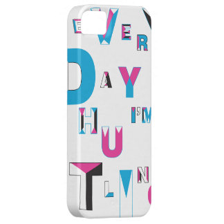 every day i'm hustlin iPhone SE/5/5s case